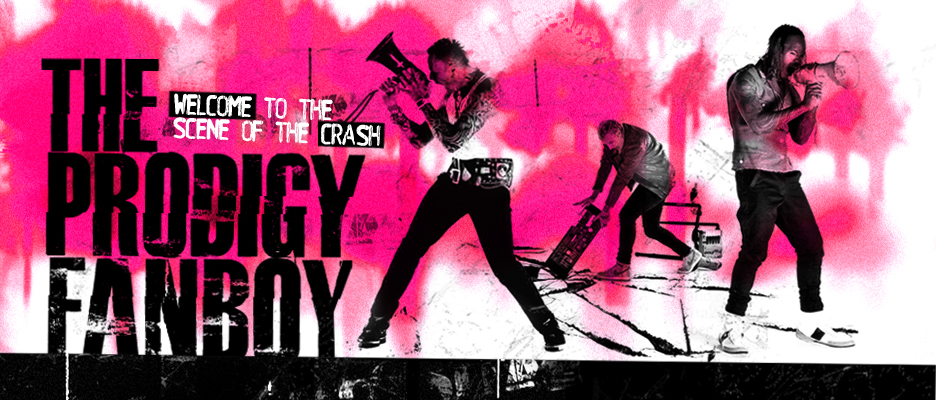 The Prodigy Fanboy Banner created by Aron Mayo.
